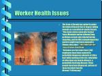 worker health issues18