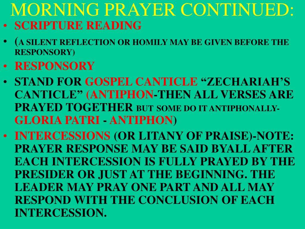 MORNING PRAYER CONTINUED: