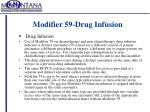 modifier 59 drug infusion