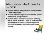 which students should consider the ocs