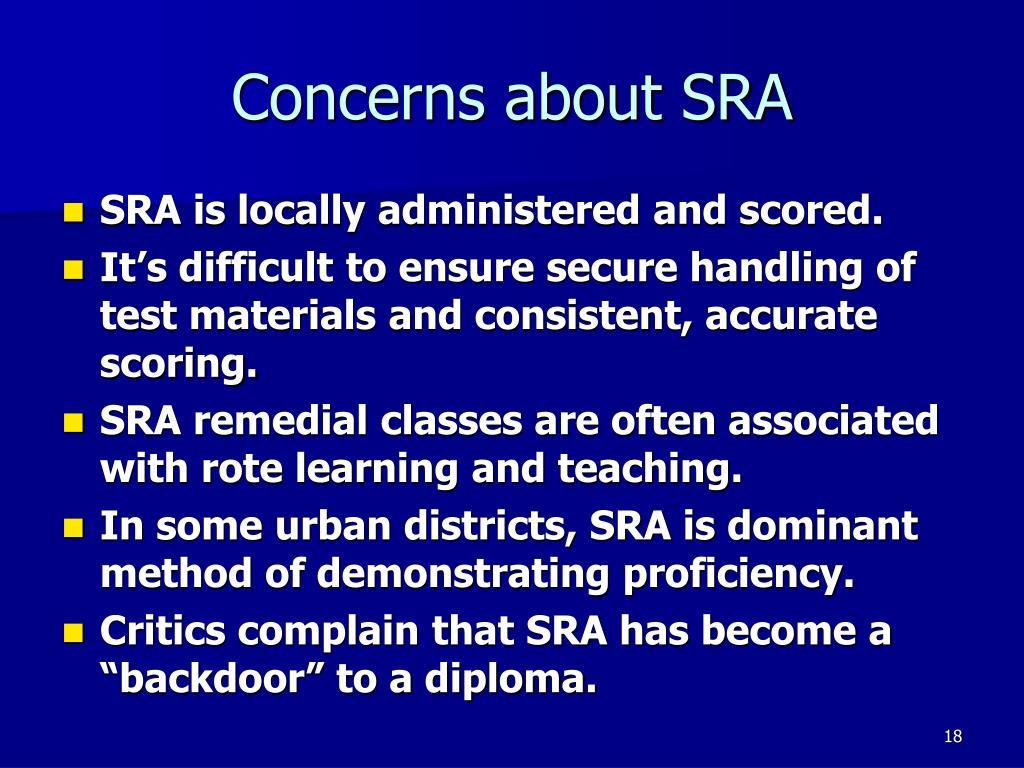 Concerns about SRA