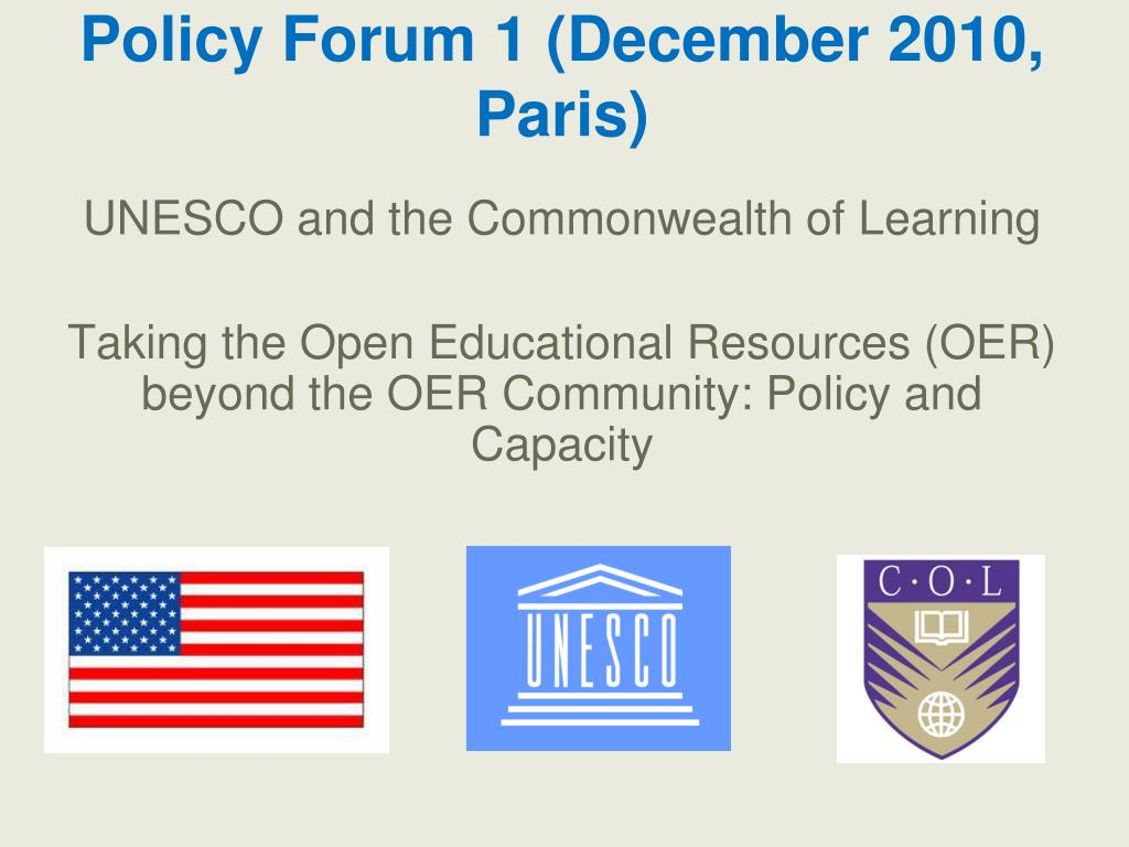 Policy Forum 1 (December 2010, Paris)