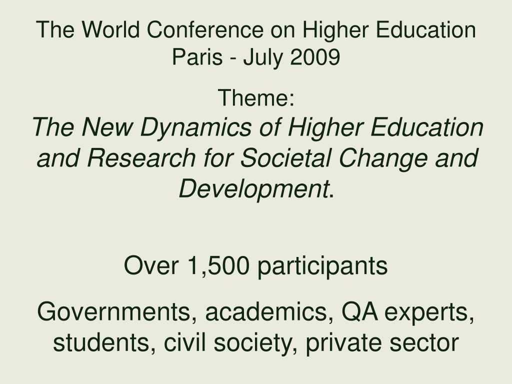 The World Conference on Higher Education