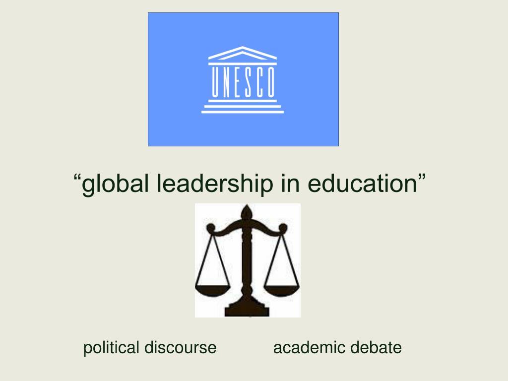 """""""global leadership in education"""""""