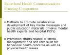 behavioral health communications planning component