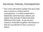 successes failures consequences