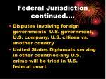 federal jurisdiction continued5