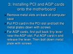 3 installing pci and agp cards onto the motherboard