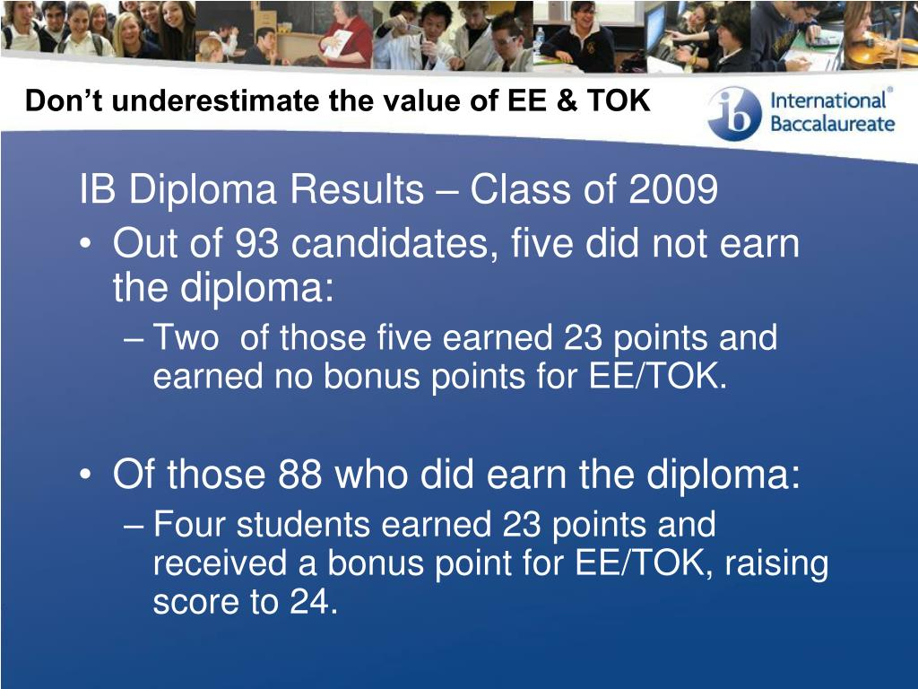 Don't underestimate the value of EE & TOK