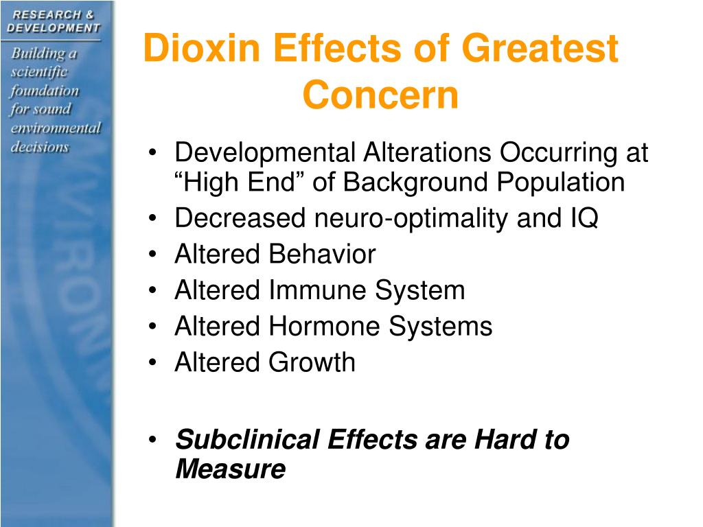 Dioxin Effects of Greatest Concern