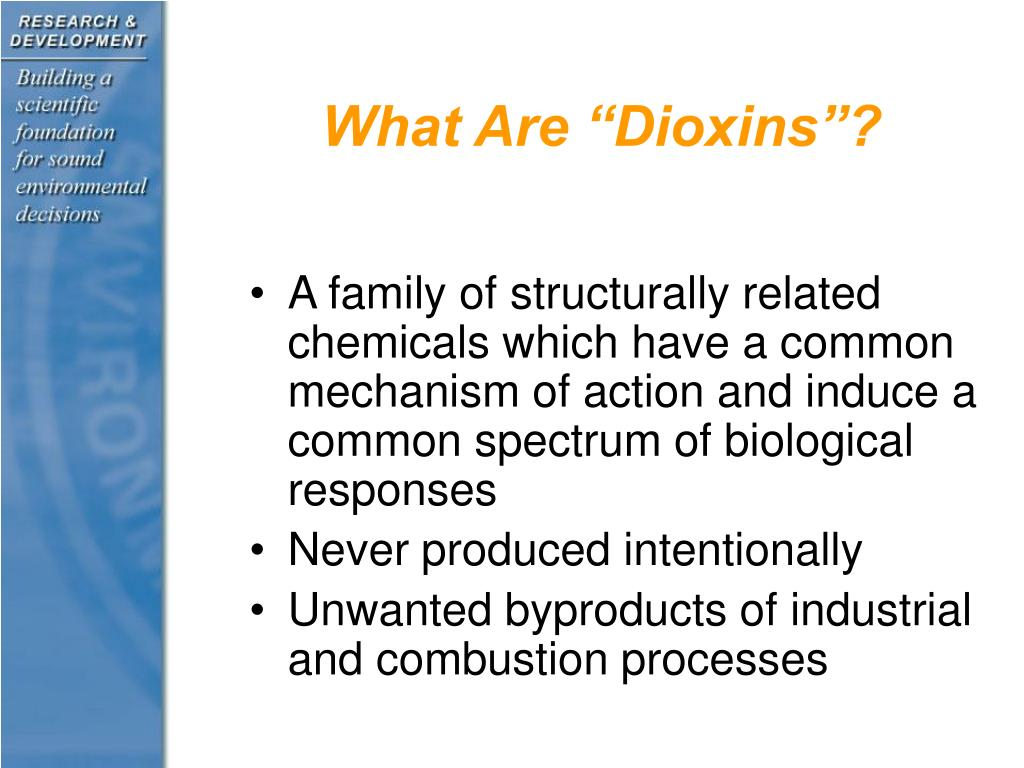 """What Are """"Dioxins""""?"""