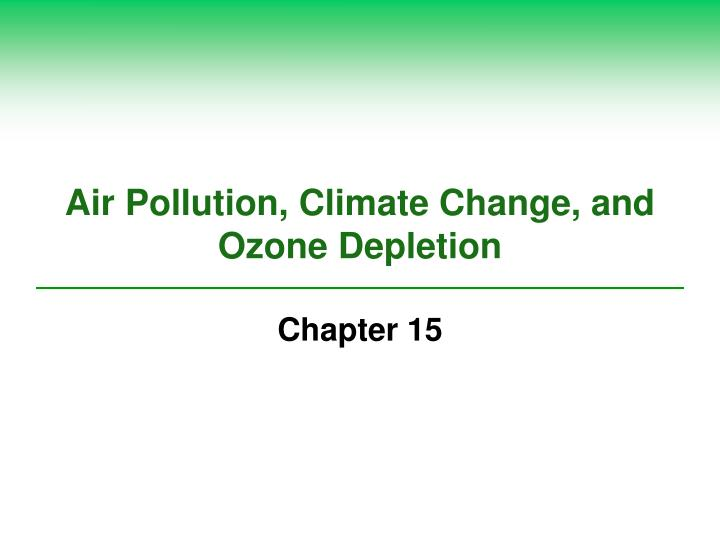 air pollution climate change and ozone depletion n.