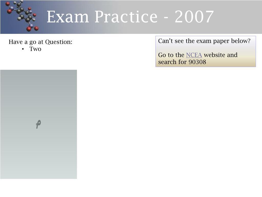Exam Practice - 2007