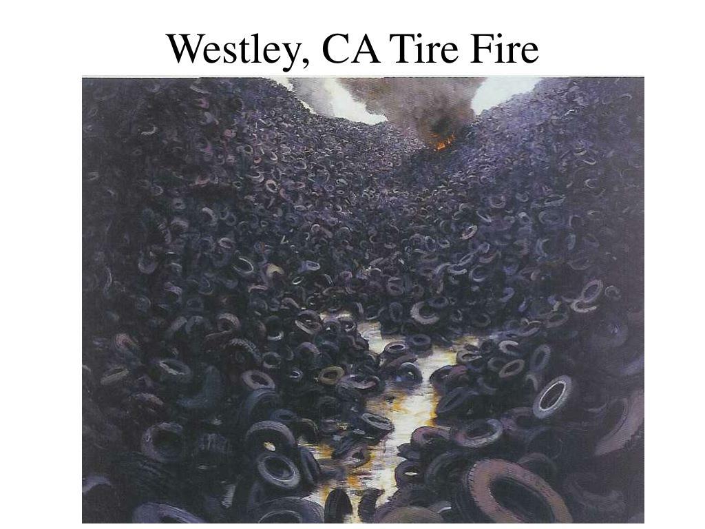 Westley, CA Tire Fire