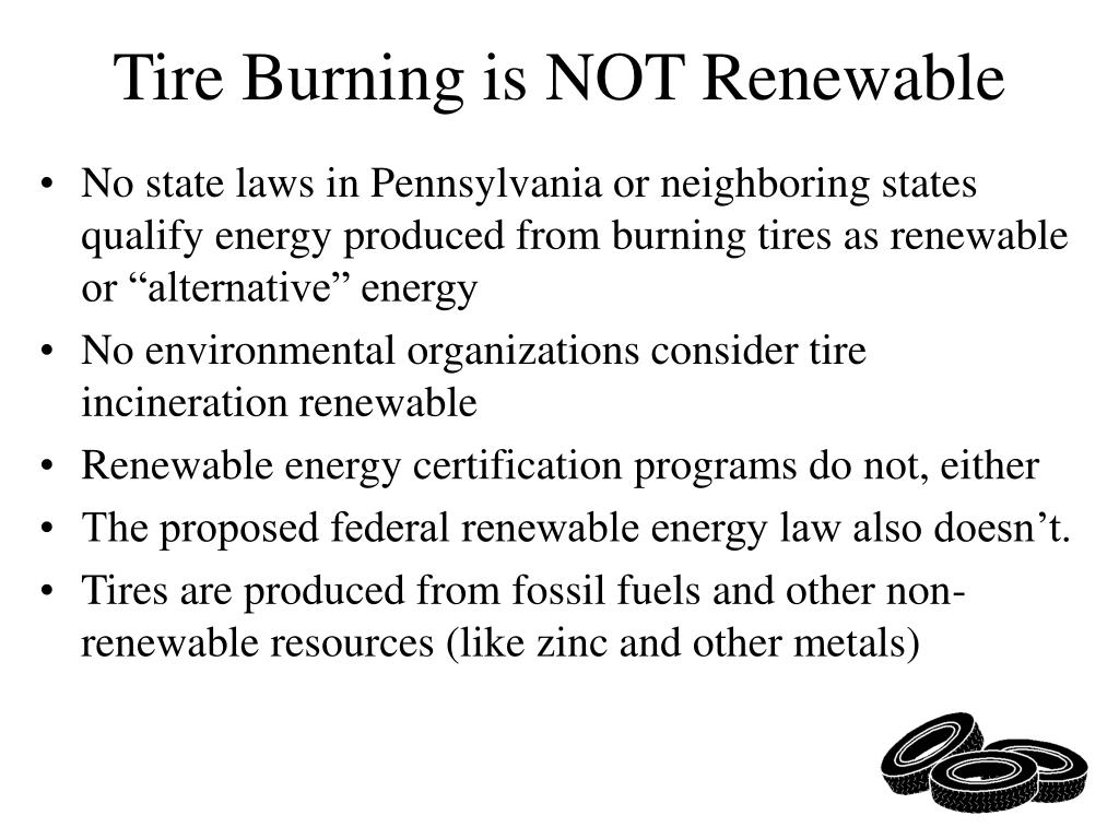 Tire Burning is NOT Renewable