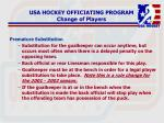 usa hockey officiating program change of players4