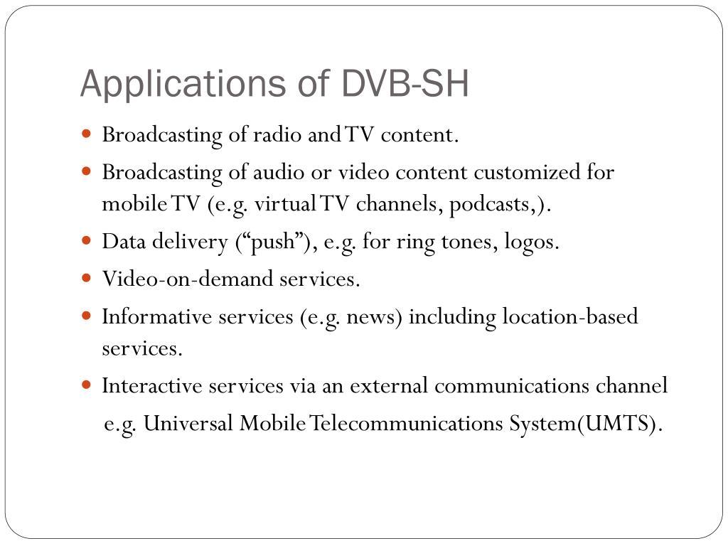 Applications of DVB-SH