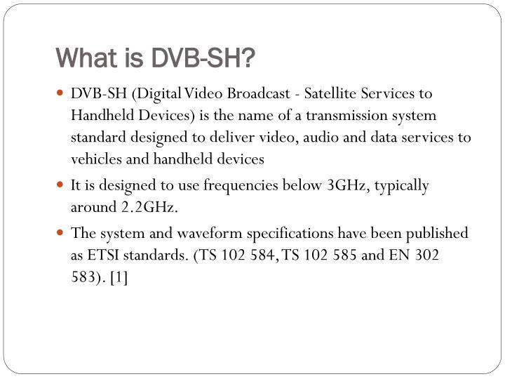 What is dvb sh