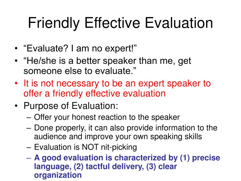 Friendly Effective Evaluation