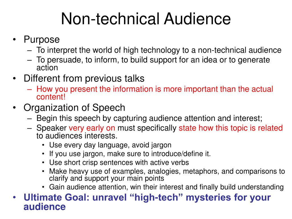Non-technical Audience
