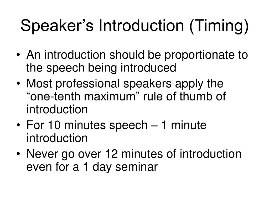 Speaker's Introduction (Timing)
