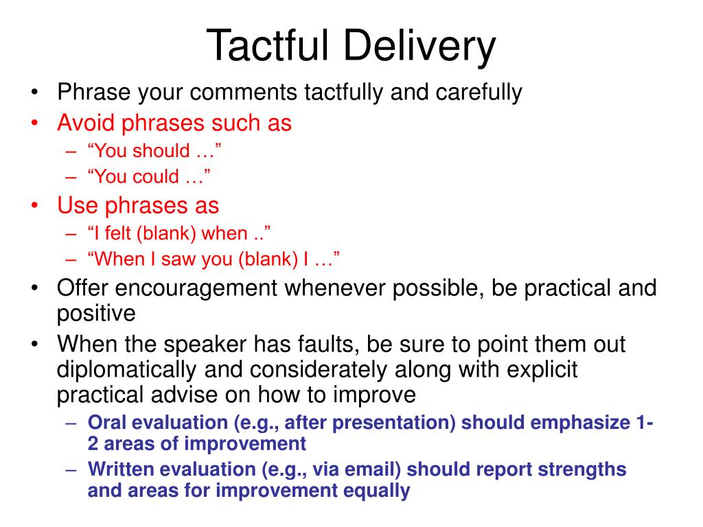 Tactful Delivery