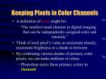 keeping pixels in color channels