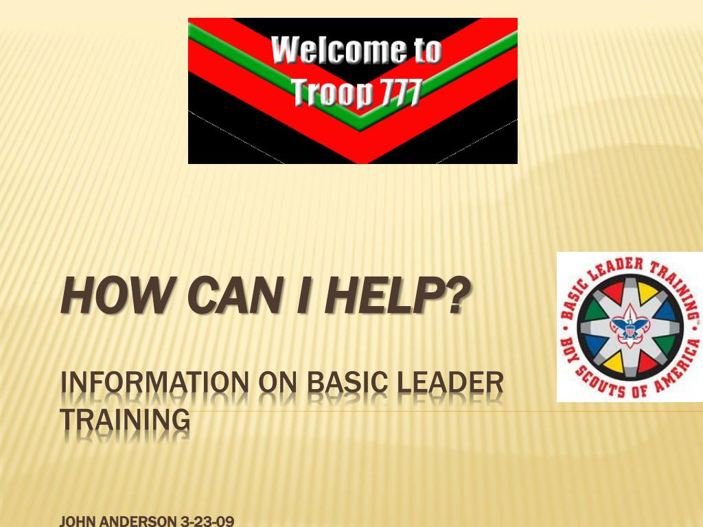 how can i help information on basic leader training john anderson 3 23 09 l.