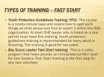 types of training fast start