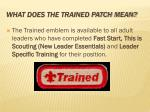 what does the trained patch mean