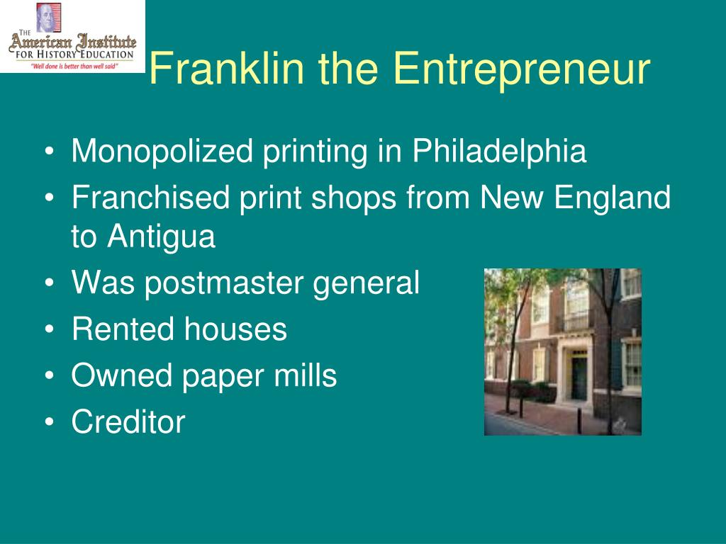Franklin the Entrepreneur