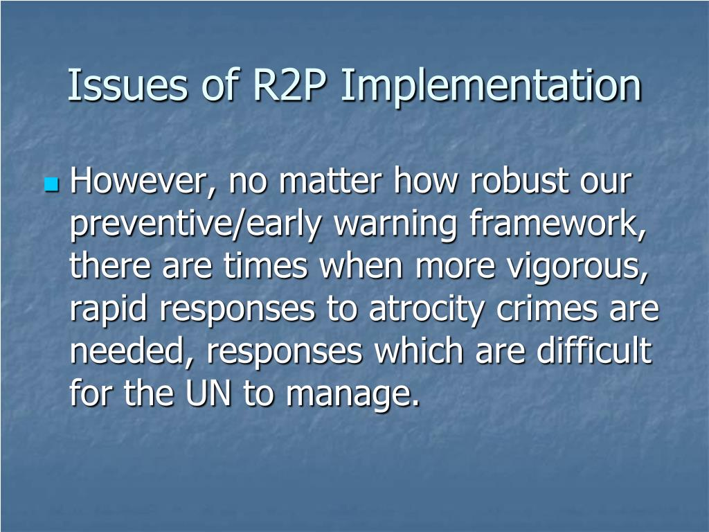 Issues of R2P Implementation