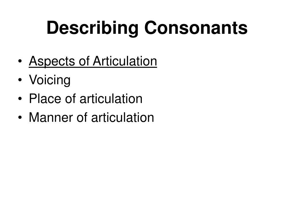 describing consonants l.