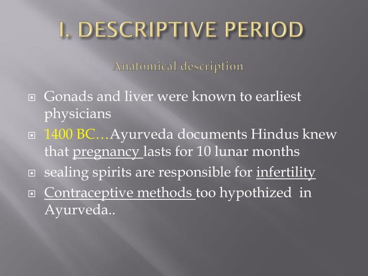 I descriptive period