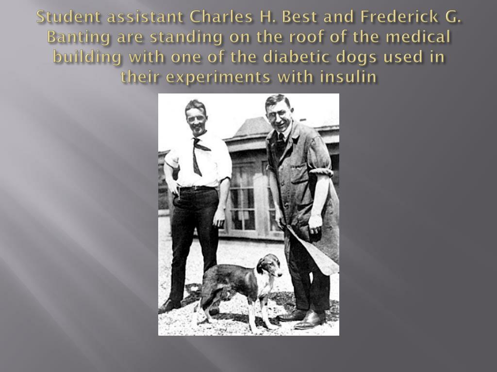 Student assistant Charles H. Best and Frederick G.
