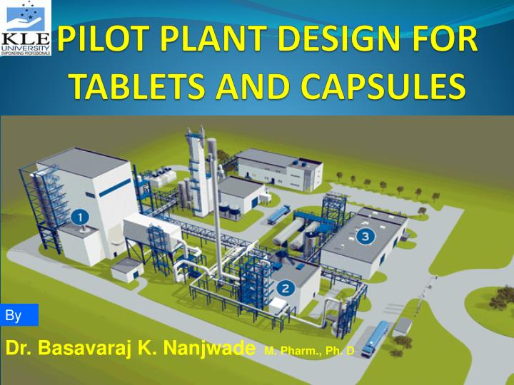 pilot plant design for tablets and capsules n.