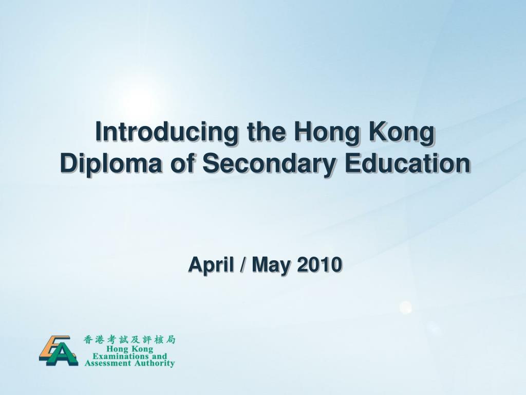 introducing the hong kong diploma of secondary education l.