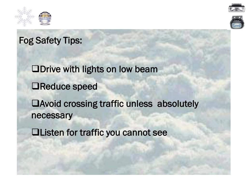 Fog Safety Tips: