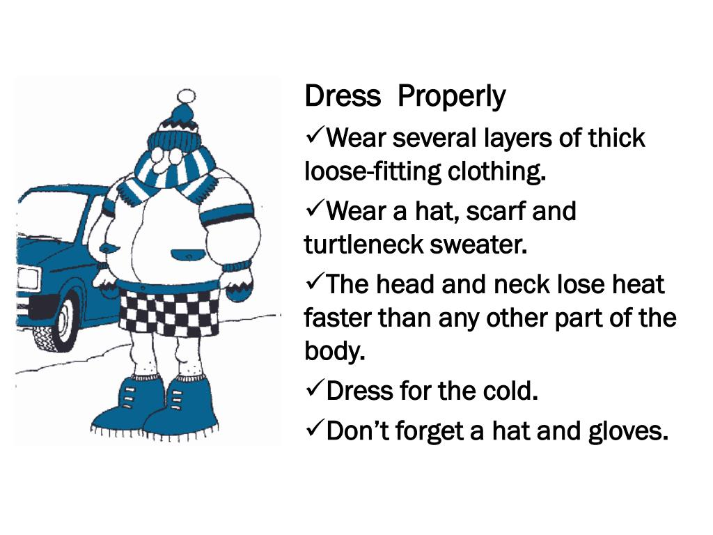 Dress  Properly