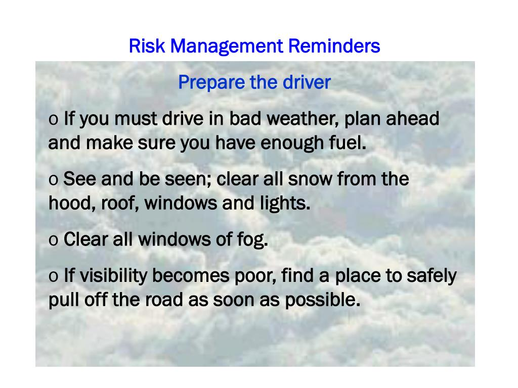 Risk Management Reminders