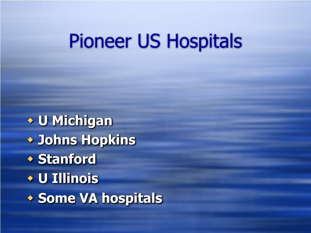 Pioneer US Hospitals