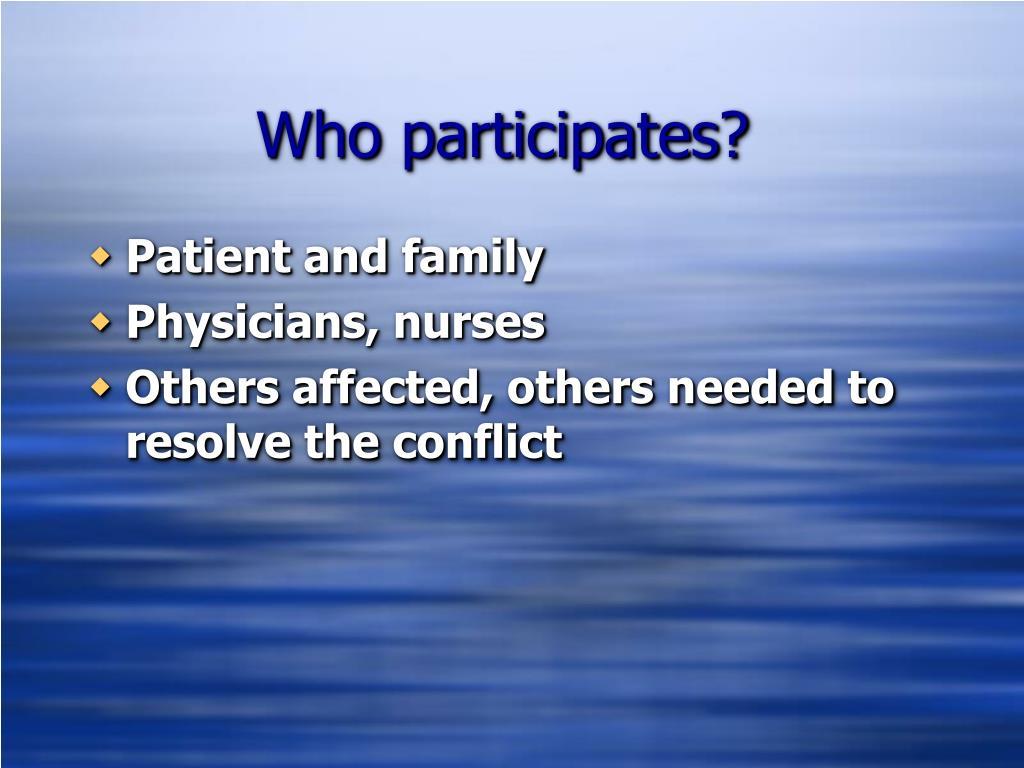 Who participates?