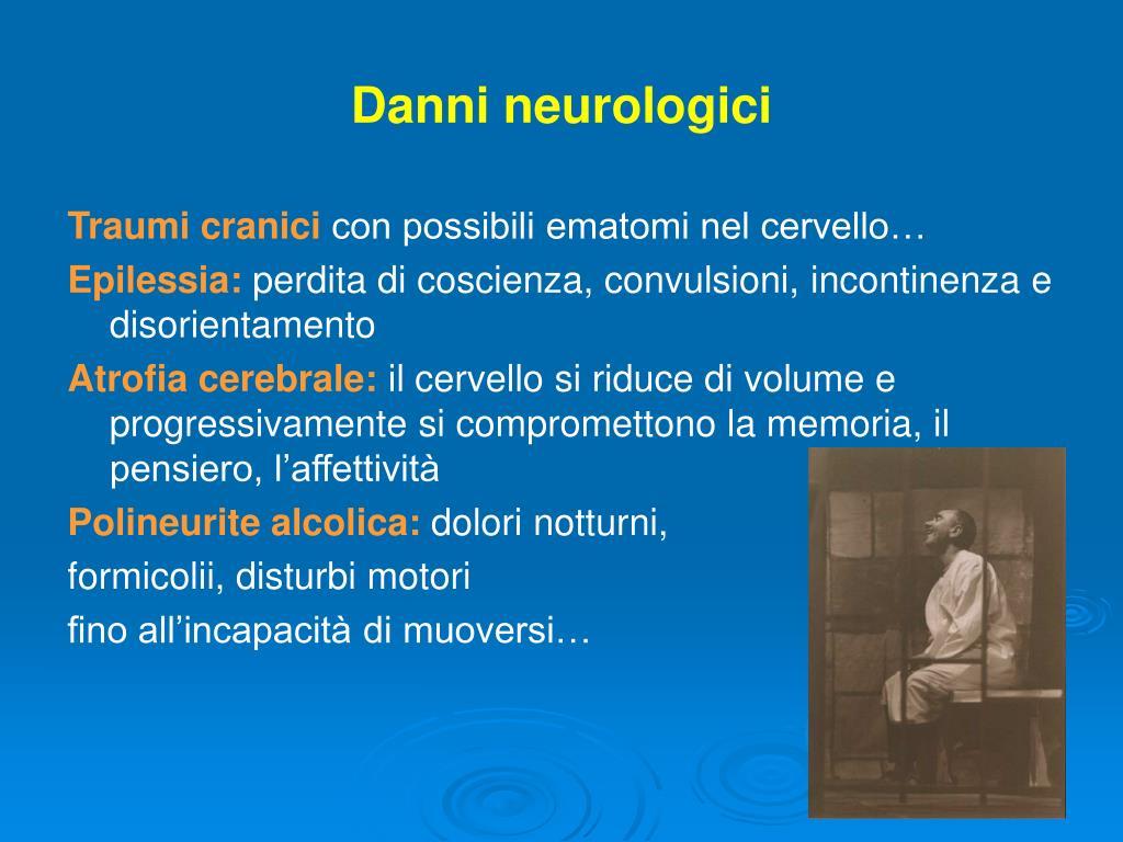 Danni neurologici