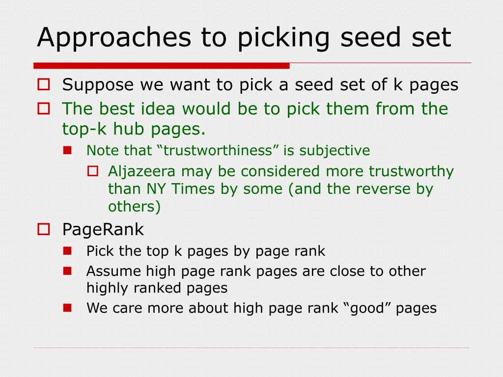 Approaches to picking seed set