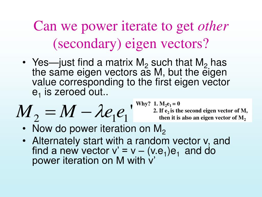 Can we power iterate to get