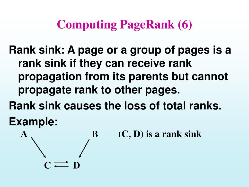 Computing PageRank (6)