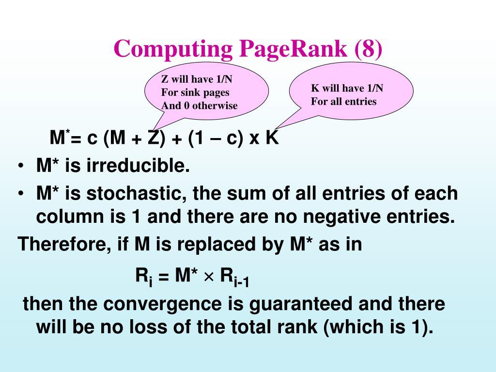 Computing PageRank (8)