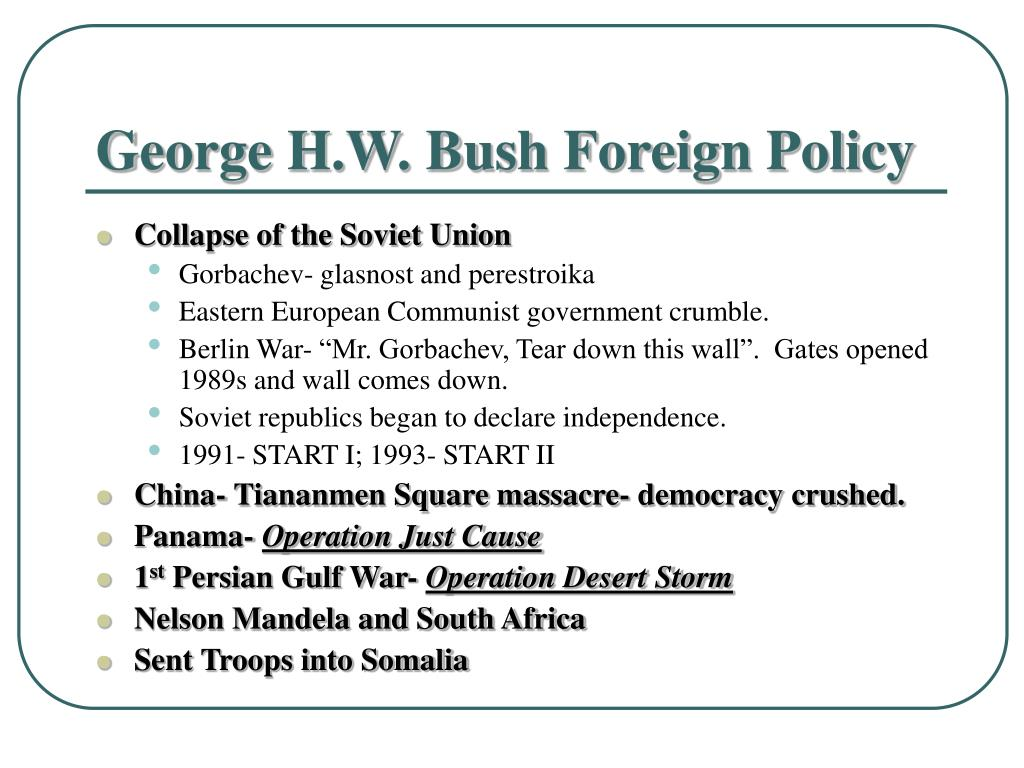 George H.W. Bush Foreign Policy