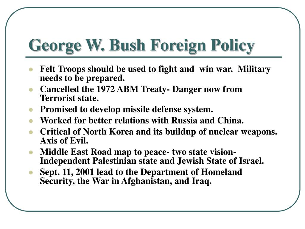 George W. Bush Foreign Policy