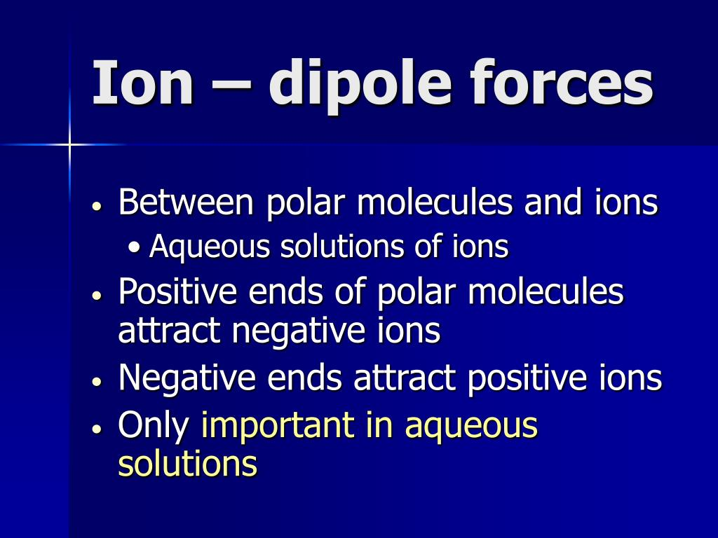 Ion – dipole forces